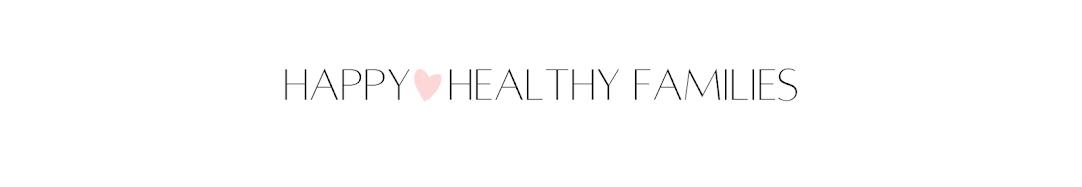 Happy Healthy Families