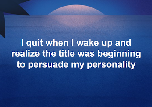 I quit when I wake up and realize the title was... - #livinMicro #FairlyAdept #soWrongItsWrite #I #quit...