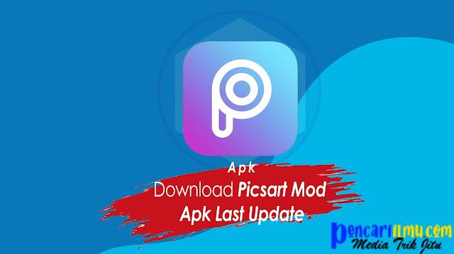 Download Picsart Mod Apk Last Update
