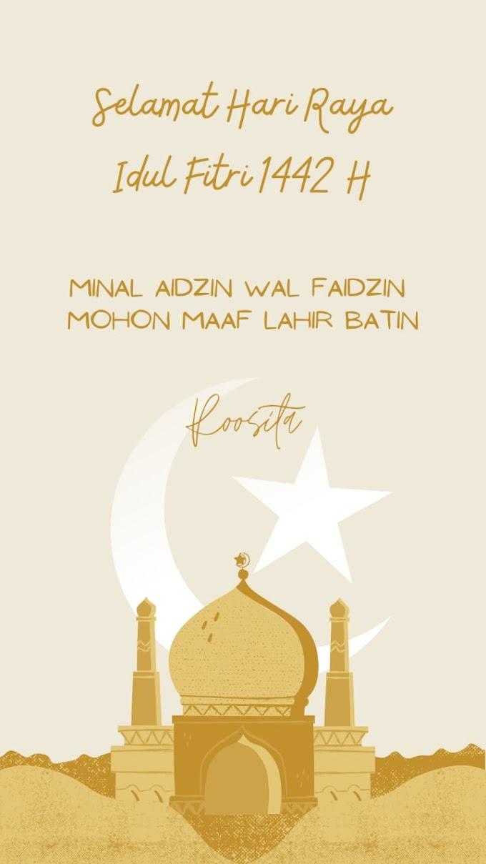 Selamat Hari Raya Idul Fitri 1442H