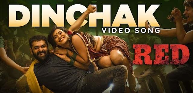 Dinchak Song Lyrics From Red Movie - Ram Pothineni