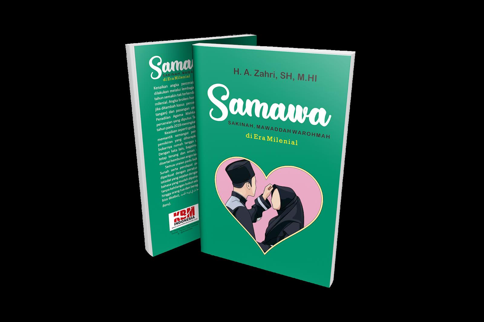 SAMAWA (SAKINAH MAWADDAH WA RAHMAH)  DI ERA MILENIAL