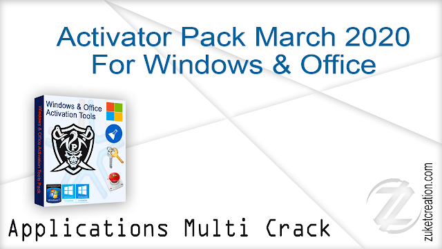 Activator Pack March 2020 For Windows & Office