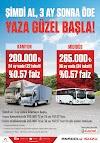 Isuzu'dan Kamyon ve Midibüste şimdi al 3 ay sonra ödemeye başla kampanyası