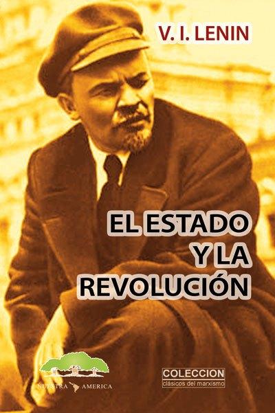 El estado y la revolución – V.I. Lenin
