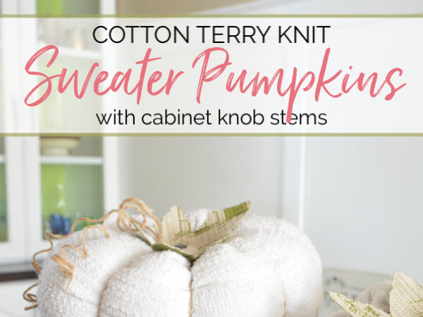 Cotton Terry Knit Sweater Pumpkins with Cabinet Knob Stems