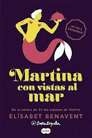Martina con vistas al mar | Horizonte Martina #1 | Elísabet Benavent