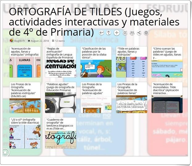 """""""12 Juegos, actividades interactivas y materiales para el aprendizaje de la ORTOGRAFÍA DE TILDES en 4º de Primaria"""""""
