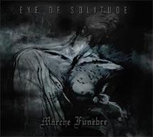 Eye of Solitude / Marche Funebre