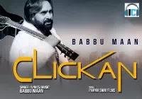 Clickan Lyrics | BABBU MAAN  Mp3 Song Download