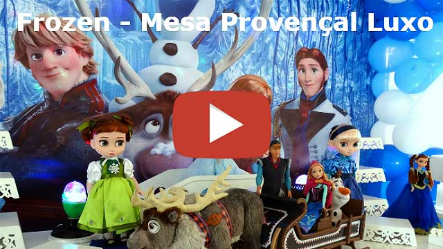 Vídeo Decoração frozen provençal luxo