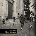 DON JOAQUÍN - San Valero (Album)