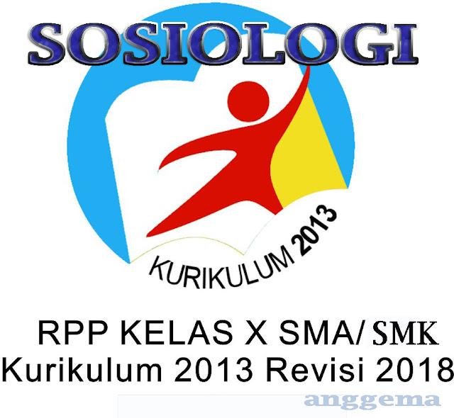 RPP Sosiologi kelas 10 SMA/SMK Kurikulum 2013 Revisi 2018