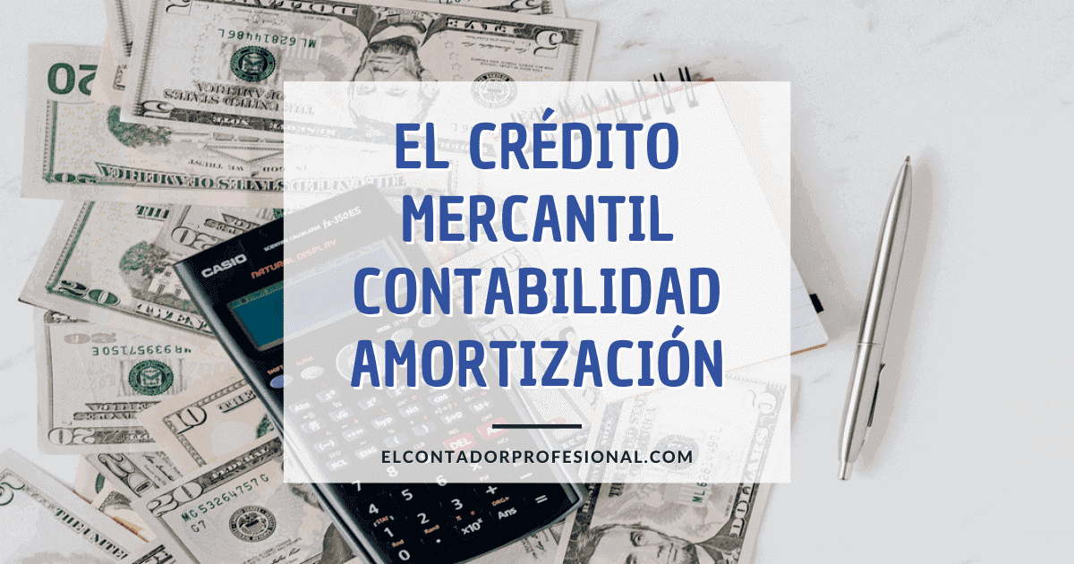 credito mercantil contabilidad