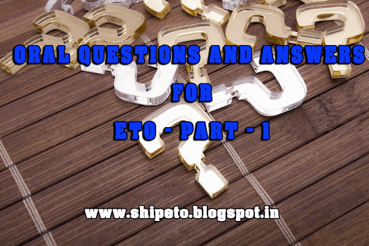 ORAL QUESTIONS AND ANSWERS FOR ETO - PART - 1 - Electro Technical Officer