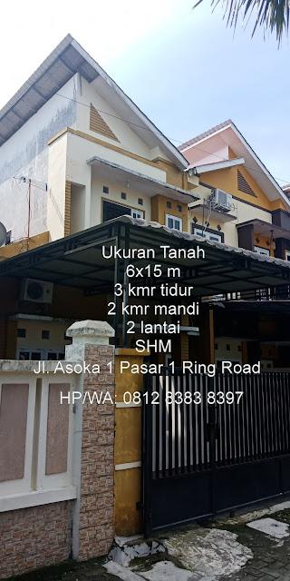 Jual Rumah Murah Secondary 2 lantai di Jl. Asoka 1 Pasar 1 Ring Road Dekat Ring Road City Walk Medan