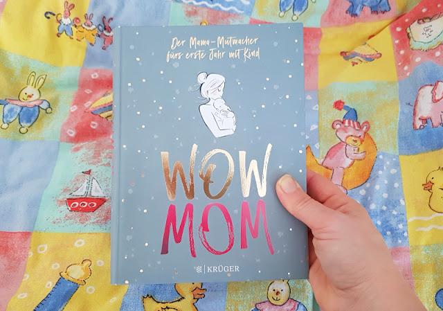 """WOW MOM: Das Mutmacher-Buch für Mamas im ersten Jahr mit Kind. Ich interviewe die Autorin Lisa Harmann zu ihrem ungewöhnlichen Mama-Ratgeber """"WOW MOM. Der Mama-Mutmacher fürs erste Jahr mit Kind"""", der allen Müttern im ersten Jahr mit Baby den Rücken stärkt."""