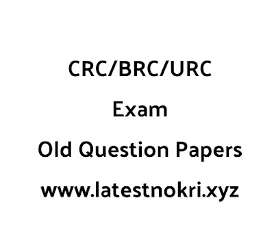 CRC,BRC,URC Exam Old Question Papers and Answer key