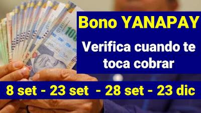 BONO YANAPAY Fechas para recibir el subsidio de 350 o 700