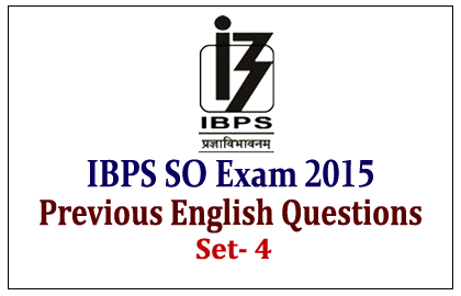 Previous English Questions for IBPS Specialist Officer Exam 2015