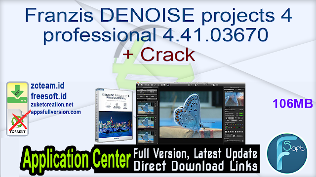 Franzis DENOISE projects 4 professional 4.41.03670 + Crack_ ZcTeam.id