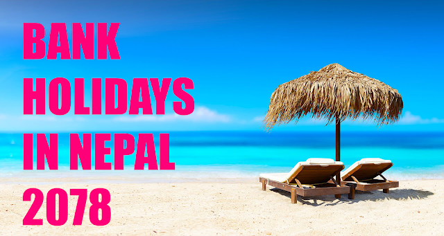 Bank Holidays in Nepal 2078 | List of Bank Holidays in 2078 (2021-2022)