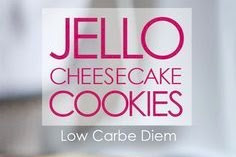 Low Carb Jello Cheesecake Cookies