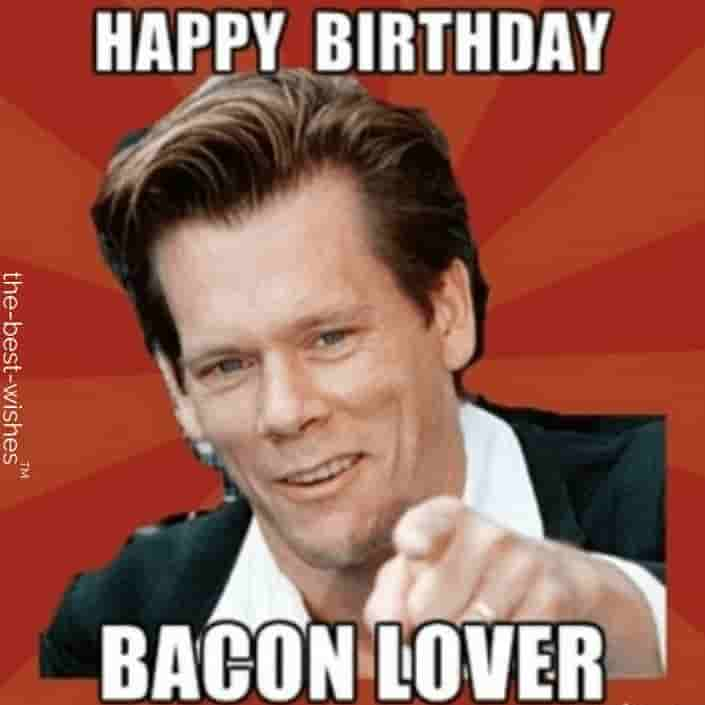 kevin bacon memes for happy birthday bacon lover