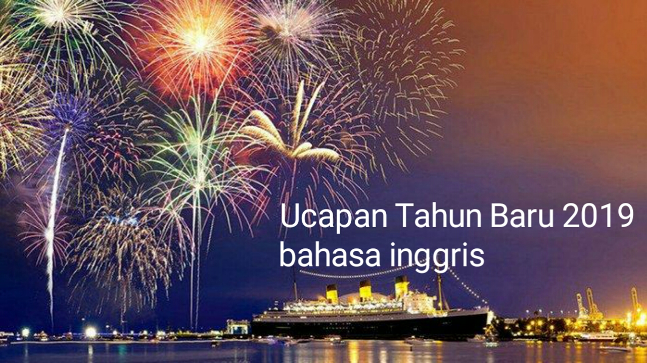 20 Kata Ucapan Selamat Tahun Baru 2020 Bahasa Inggris
