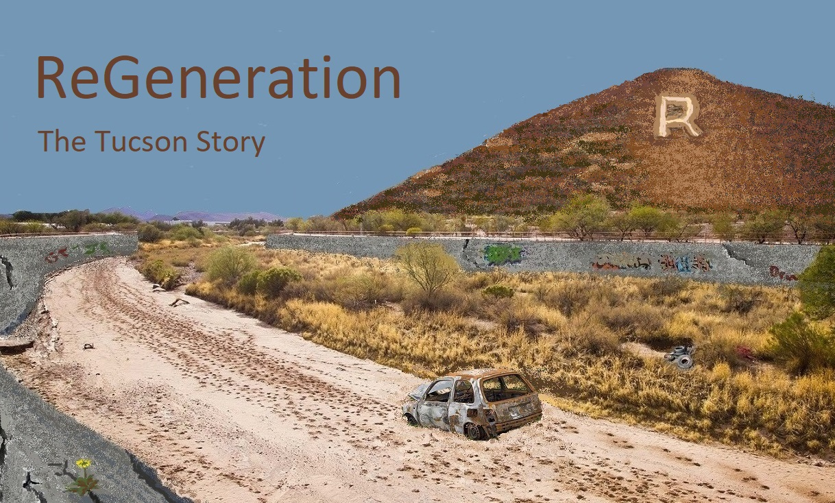 ReGeneration: The Tucson Story