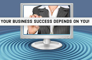 The success of your business depends on you