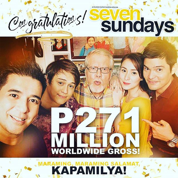 Seven Sundays grosses Php 271 million worldwide
