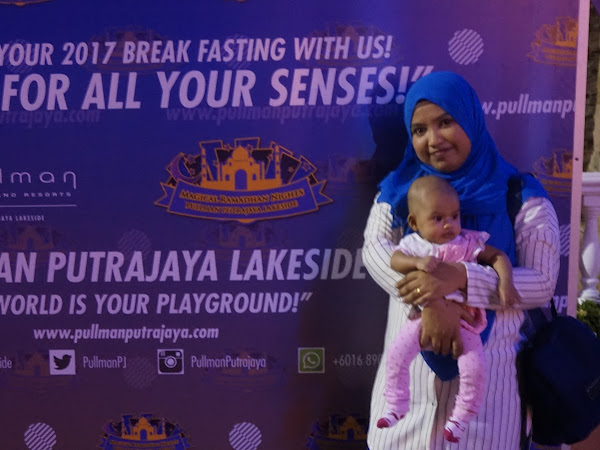 Magical Ramadhan Nights Pullman Putrajaya Lakeside 2017
