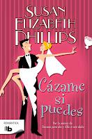 Cázame si puedes 6, Susan Elizabeth Phillips