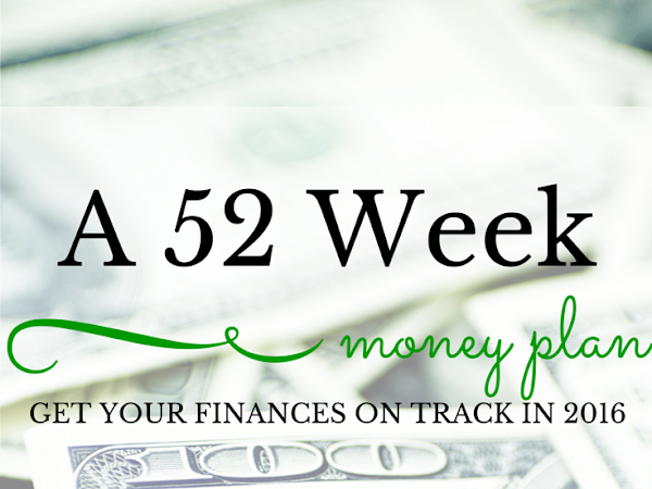Financial Tip of the Month: 52 Week Money Plan