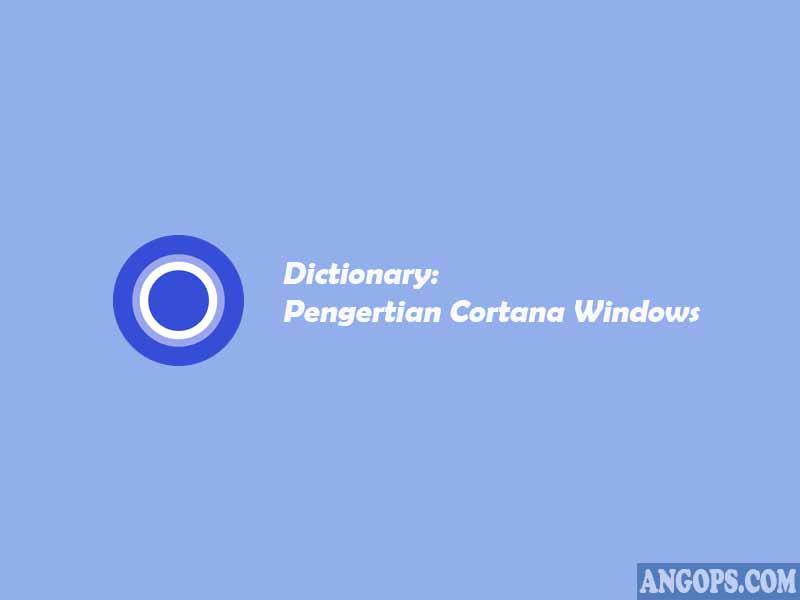 pengertian cortana windows