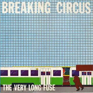 Breaking Circus, The Very Long Fuse