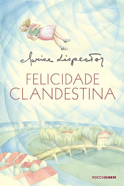 Felicidade Clandestina Clarice Lispector