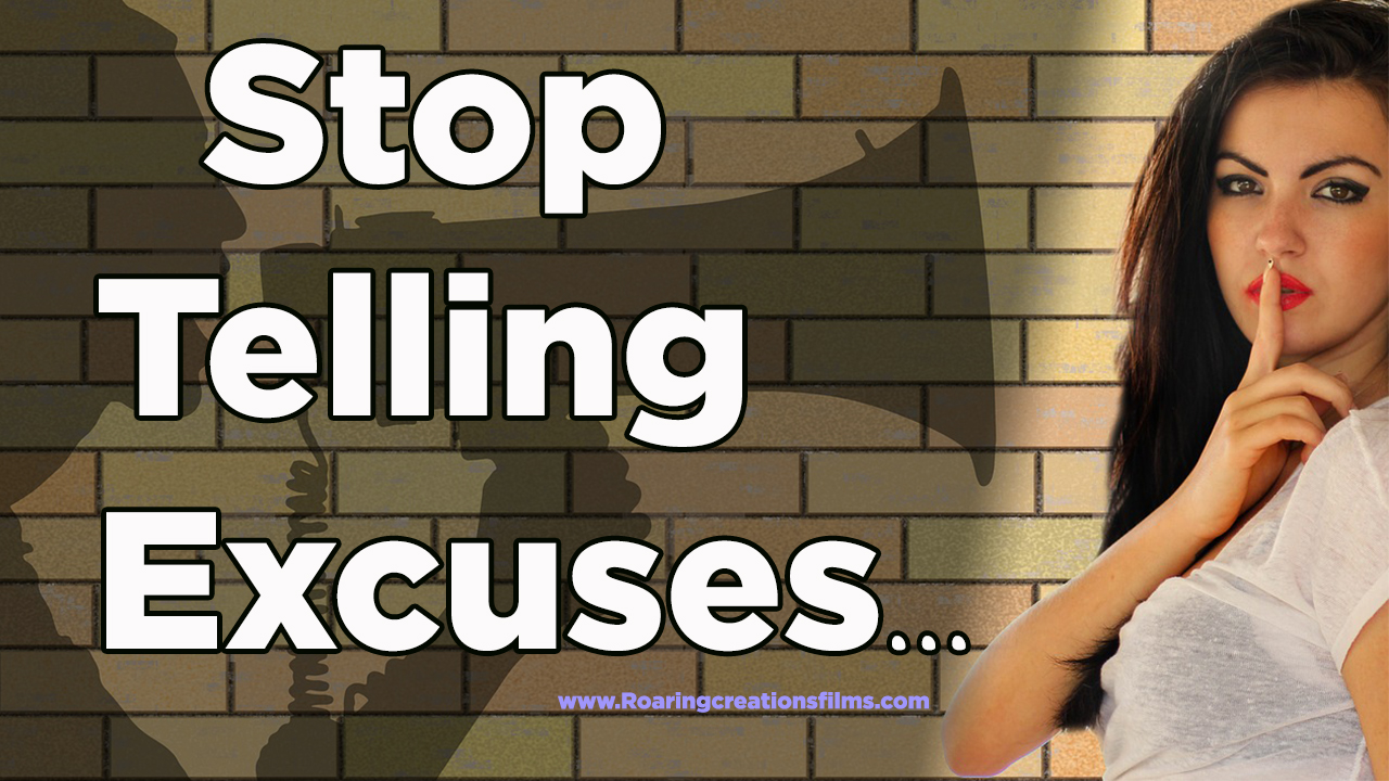 Stop Telling Excuses - Motivational Articles and Stories in English