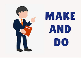 THE DIFFERENCE BETWEEN MAKE AND DO