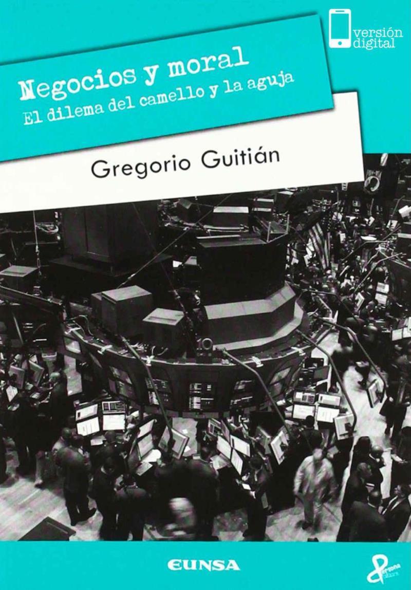 Negocios y moral – Gregorio Guitián Crespo