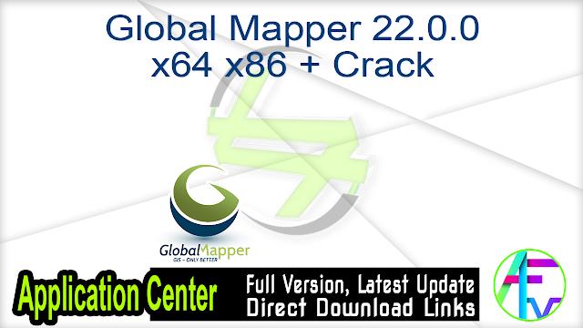 Global Mapper 22.0.0 x64 x86 + Crack