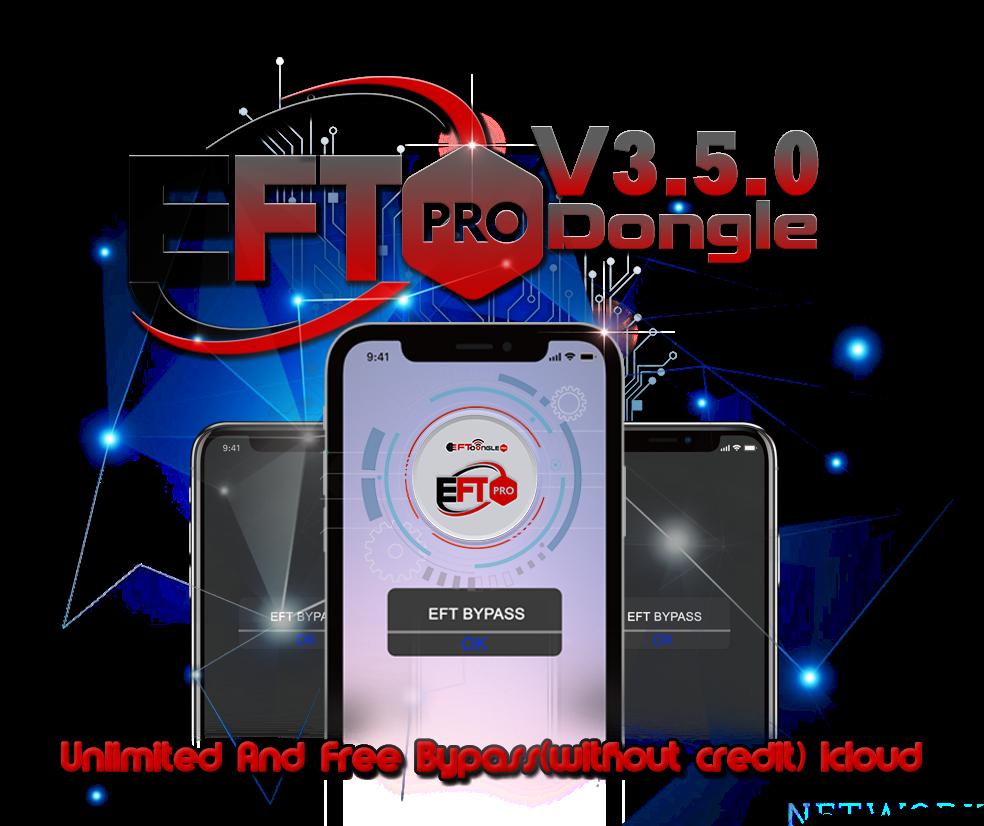 اطلاق تحديث EFT PRO V3.5.0 يشمل تخطي ايكلود اجهزة ايفون بدون كريدت