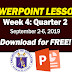 POWERPOINT PRESENTATION LESSONS (2nd QUARTER: WEEK 4)