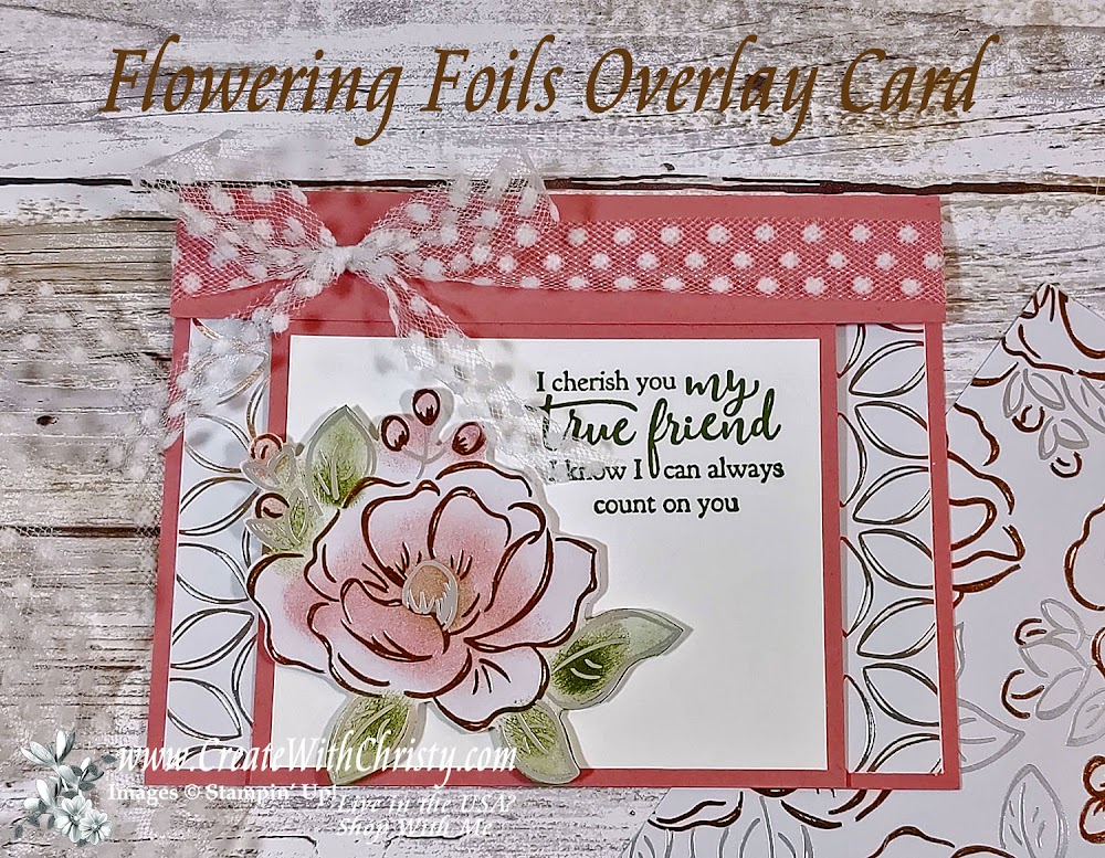 How to Make an Overlay Fun Fold Card Using Flowering Foils DSP