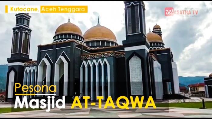 VIDEO Masjid At-Taqwa Pesona Religi Aceh Tenggara
