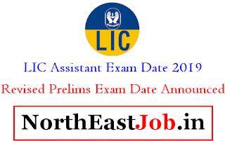 LIC Assistant Exam Date 2019