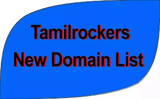 Tamilrockers New Domain list in 2021