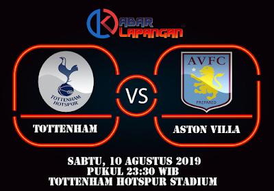 Prediksi Bola Tottenham Hotspur vs Aston Villa 10 Agustus 2019