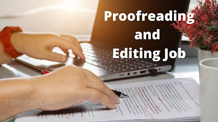 Proofreading and Editing Job